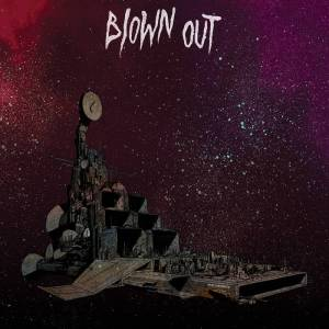 Blown Out_New Cruiser