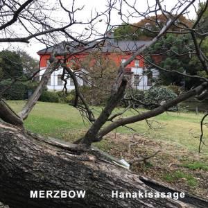 Merzbow_Hanakisasage
